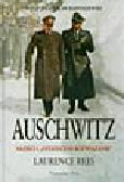 Rees L. - Auschwitz. Naziści i 'ostateczne rozwiązanie'
