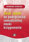 Gierusz Barbara - Zbiór zadań do podręcznika samodzielnej nauki księgowania