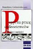 Golinowska S. (red.) - Popyt na pracę cudzoziemców. Polska i sąsiedzi