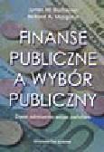 Buchanan J.M., Musgrave R.A. - Finanse publiczne a wybór publiczny. Dwie odmienne wizje państwa.
