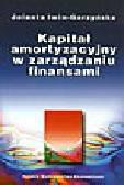 Iwin-Garzyńska J. - Kapitał amortyzacyjny w zarządzaniu finansami