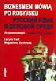 Fast L., Zwolińska M. - Biznesmeni mówią po rosyjsku - dla zaawansowanych (+cd)