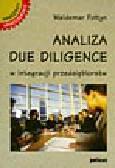 Fołtyn W. - Analiza due diligence w integracji przedsiębiorstw