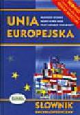 Głuch W. (red.) - Unia Europejska. Słownik encyklopedyczny