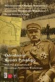praca zbiorowa - Odrodzenie Wojska Polskiego 1918-1921