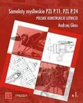 Andrzej Glass - Samoloty myśliwskie PZL P.11, PZL P.24