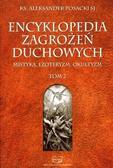 ks. Aleksander Posacki SJ - Encyklopedia zagrożeń duchowych T.2