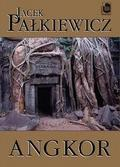 Pałkiewicz Jacek - Angkor (oprawa miękka)