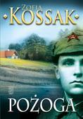 Kossak Zofia - Pożoga. Wspomnienia z Wołynia 1917-1919 (dodruk 2018)