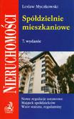 Myczkowski Lesław - Spółdzielnie mieszkaniowe. Nowe regulacje ustawowe. Majątek spółdzielców. Wzór statutu, regulaminy