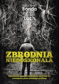Bonda Katarzyna, Lach Bogdan - Zbrodnia niedoskonała (wyd. 2015)