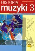Gwizdalanka Danuta - Historia muzyki cz. 3. XX wiek. Podręcznik dla szkół muzycznych