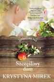 Mirek Krystyna - Jabłoniowy sad Tom 1. Szczęśliwy dom
