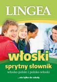 opracowanie zbiorowe - Sprytny Słownik. Włosko-polski i polsko-włoski