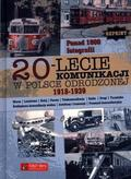 Opracowanie zbiorowe - 20-lecie komunikacji w Polsce Odrodzonej (1918-1939). Reprint