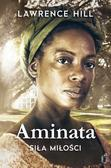 Hill Lawrence - Aminata - siła miłości