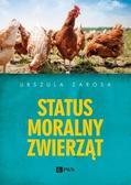 Zarosa Urszula - Status moralny zwierząt