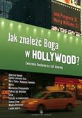 John Pungente, Monty Williams - Jak znaleźć Boga w Hollywood?