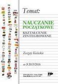 praca zbiorowa - Nauczanie Początkowe. Kszt. zint. nr.3 2015/2016
