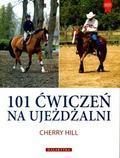 Hill Cherry - 101 ćwiczeń na ujeżdżalni