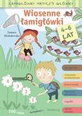 Tamara Michałowska - Łamigłówki madrej główki. Wiosenne łamigłówki