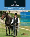 Sarah Widdicombe - Jeździec w świecie koni