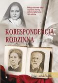 Zelia i Ludwik Martin - Korespondencja rodzinna (1863-1885)