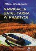 Kruszewski Patryk - Nawigacja satelitarna w praktyce
