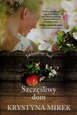 Mirek Krystyna - Jabłoniowy Sad Tom 1 Szczęśliwy dom
