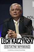 Kaczyński Lech, Warzecha Łukasz - Ostatni wywiad Lech Kaczyński. Z przedmową Jarosława Kaczyńskiego