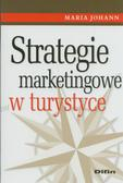 Maria Johann - Strategie marketingowe w turystyce