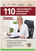 Praca zbiorowa - 110 Najważniejszych dokumentów kadrowych