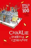 Dahl Roald - Charlie i fabryka czekolady