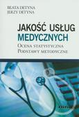 Beata Detyna, Jerzy Detyna - Jakość usług medycznych