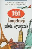 Dorota Kozłowska, Wojciech Ryszkowski - 101 kompetencji pilota wycieczek