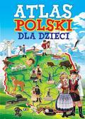 praca zbiorowa - Atlas Polski dla dzieci FENIX