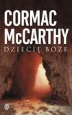 Cormac McCarthy - Dziecię boże - Cormac McCarthy WL