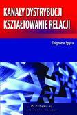 Zbigniew Spyra - Kanały dystrybucji – kształtowanie relacji (wyd. II). Rozdział 2. Determinanty i typy relacji międzyorganizacyjnych w kanałach dystrybucji