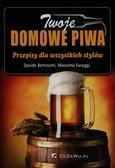 Bertinotti Davide, Faraggi Massimo - Twoje domowe piwa. Przepisy dla wszystkich stylów