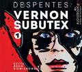 Virginie Despentes - Vernon Subutex. Tom 1