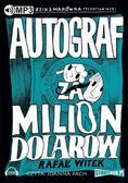 Rafał Witek - Autograf za milion dolarów audiobook