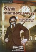 Kraszewski Józef Ignacy - Syn marnotrawny audiobook