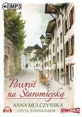 Anna Mulczyńska - Powrót na Staromiejską