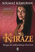 Kamuran Solmaz - Kiraze Droga do sułtańskiego haremu