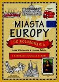 Joanna Babula (ilustr.), Anna Wiśniewska - Miasta Europy do kolorowania