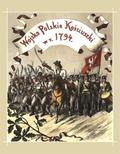 Bolesław Twardowski - Wojsko polskie Kościuszki w roku 1794