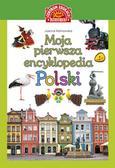 Kalinowska Joanna - Moja pierwsza encyklopedia Polski