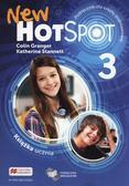 Granger Colin, Stannett Katherine - New Hot Spot 3 Podręcznik wieloletni. Szkoła podstawowa