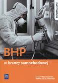 Kudzia Sławomir - BHP w branży samochodowej Efekty kształcenia wspólne dla branży. Szkoła ponadgimnazjalna