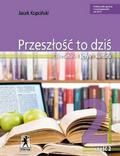 Kopciński Jacek - Przeszłość to dziś 2 Podręcznik Część 2. Szkoła ponadgimnazjalna